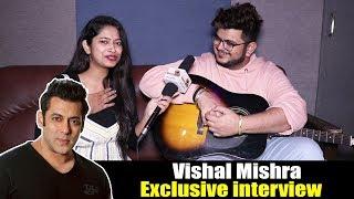 Salman Khan ने की तारीफ Kabir Singh Singer Vishal Mishra की | Kaise Hua Song