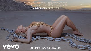 Britney Spears - Mood Ring (By Demand) (Ape Drums Remix (Audio))