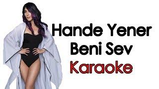 Hande Yener - Beni Sev KARAOKE (Şarkı Sözleri) Lycris Video