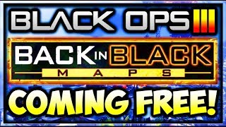 """Black Ops 3 DLC 6 """"BACK IN BLACK"""" COMING TO XBOX/PC FOR FREE! BO3 DLC 6 REMASTERED MULTIPLAYER MAPS"""