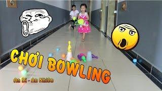 An Di Cùng Chị Na Chơi Trò Chơi Bowling - Trò Chơi Cho Bé yêu - An Di An Nhiên
