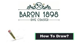 Baron 1898!       -      [ How To Draw? ]