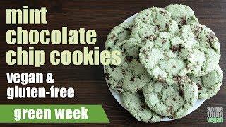mint chocolate chip cookies (vegan & gluten-free) Something Vegan Green Week