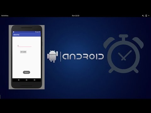 Simple Android Alarm Application Tutorial [ AlarmManager ]