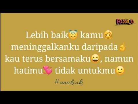 Caption Buat Status Wa Bahasa Indonesia - status wa galau