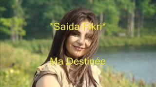 Saida Fikri - Ma Destinée