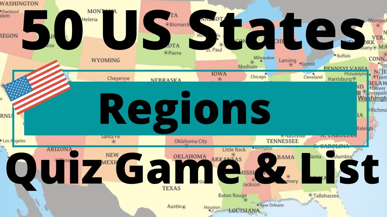 50 US States Regions Quiz Game & List - YouTube  State Game Quiz on