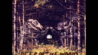 Deep In The Woods Mix