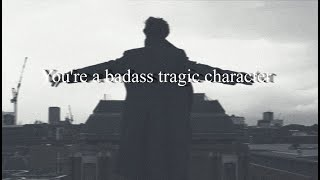 You're a badass tragic character. | Playlist | Villain/Hero