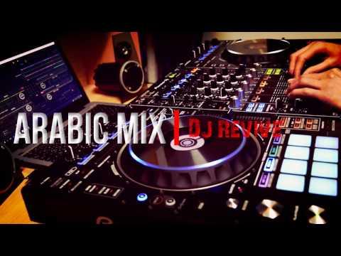 The Best Arabic DJ Dance Mix 2017 | DJ ReVive DDJ-RZ