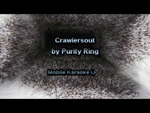 Purity Ring - Crawlersout [Karaoke]