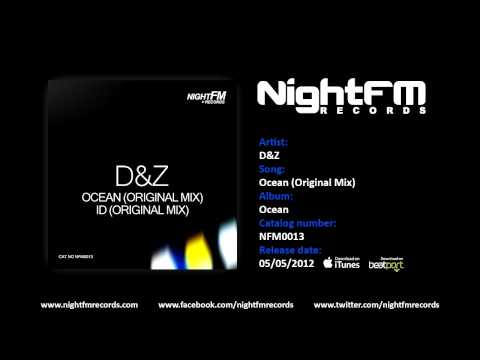 D&Z - Ocean (Original Mix)