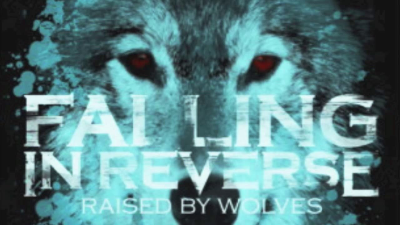 Falling In Reverse Live Wallpaper Falling In Reverse Raised By Wolves Full Itunes Version