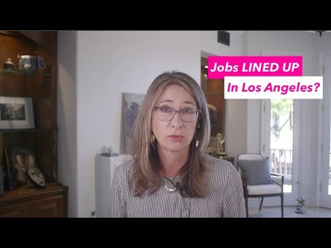 Jobs LINED UP in Los Angeles?