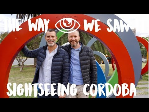 Sightseeing in Cordoba / Argentina Travel Vlog #92 / The Way We Saw It