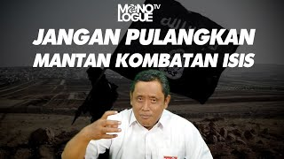 Nanang Priyo Utomo: JANGAN PULANGKAN MANTAN KOMBATAN ISIS