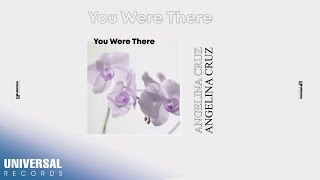 Angelina Cruz - You Were There (Official Lyric Video)