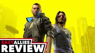 Cyberpunk 2077 - Easy Allies Review (Video Game Video Review)