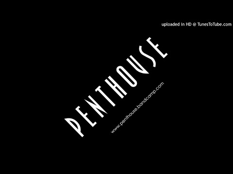 Penthouse - Holding The Space (Super 8)