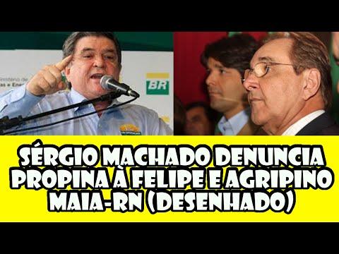 SÉRGIO MACHADO DENUNCIA PROPINA À FELIPE E AGRIPINO MAIA-RN (DESENHADO)