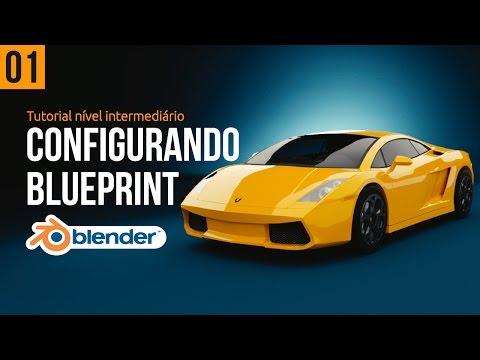 01 - Modelando Carro Com Blender(Português) - Configurando Blueprint