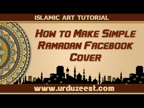 Islamic Art Tutorial | How To Make Simple Ramadan Facebook Cover Urdu/Hindi