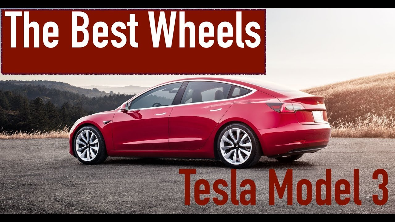 Tesla Model 3: The Best Wheels - YouTube