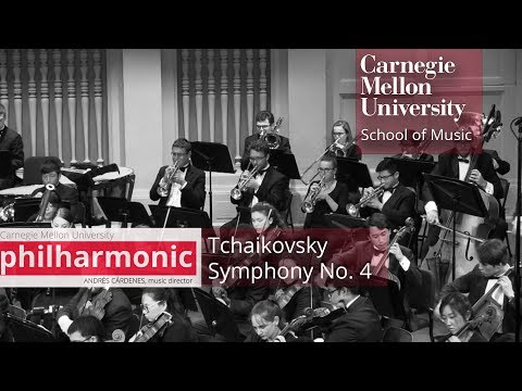 Carnegie Mellon Philharmonic- Tchaikovsky: Symphony No. 4