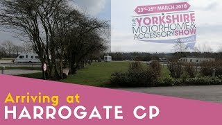 Arriving at Harrogate Caravan Park | Corrected Sound!
