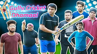 Gully Cricket Desi Dhamaal - | Lalit Shokeen Films |
