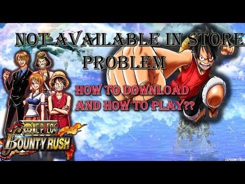 one-piece--bounty-rush-how-to-download
