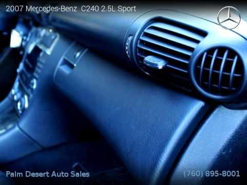 2007 mercedes benz c240 2 5l sport palm desert auto for Mercedes benz palm desert