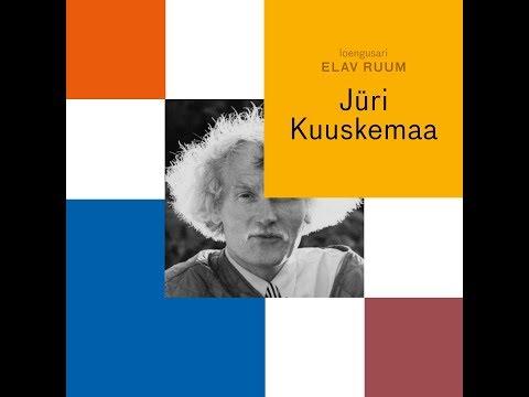 ELAV RUUM. Jüri Kuuskemaa