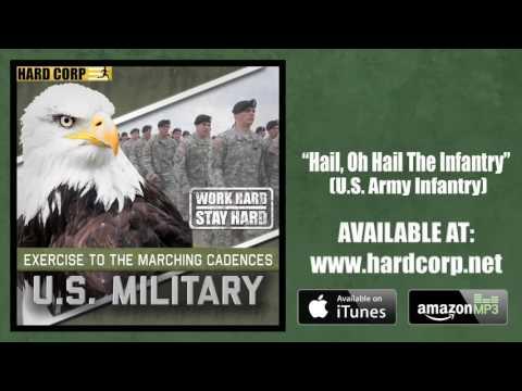 Hail, Oh Hail the Infantry - U.S. Army Infantry