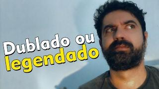 Dublado ou Legendado - Dolce Video #6