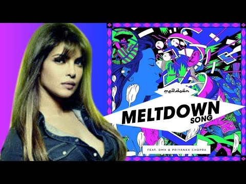 Meltdown Ft Priyanka Chopra, N.A.S.A Official & DMX Releases Soon