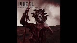 Wheel - Tyrant (Moving Backwards)
