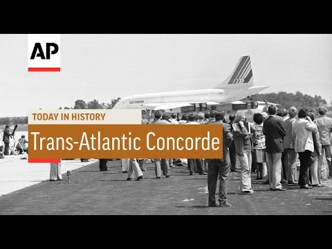 Trans-Atlantic Concorde - 1976  | Today in History | 24 May 16