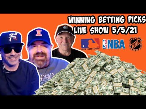 Live Sports Betting Picks 5/5/21 - NBA, MLB and NHL Picks