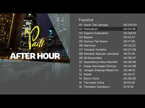 Kompilasi Lagu Terbaik Padi  After Hour