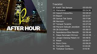 Download Kompilasi Lagu Terbaik PADI | After Hour