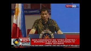 Pres. Duterte, binira ang mga kandidato ng 'Otso Diretso'