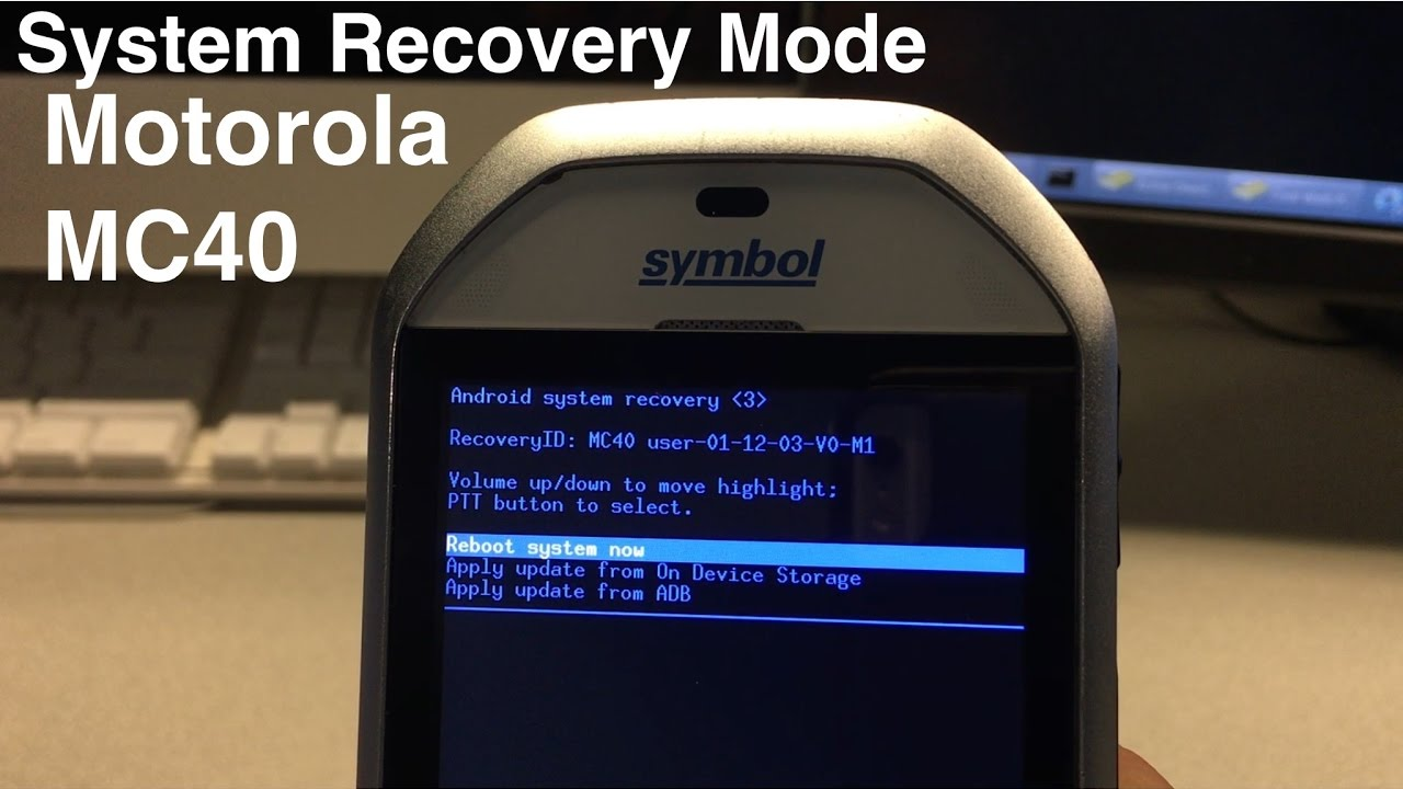 Motorola Mc40 Or Tc70 Recovery Mode Entering Recovery Mode On