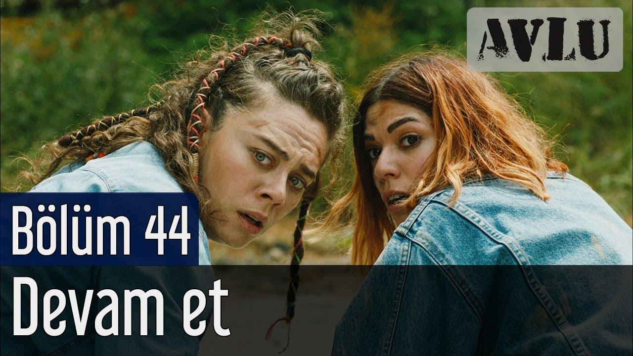Avlu 44. Bölüm - Devam Et (Sezon Finali)