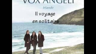Vox Angeli - Irlande - Il voyage en solitaire