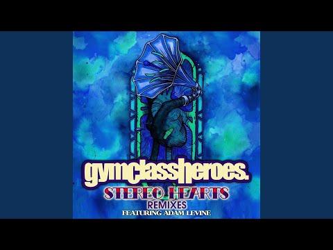 gym class heroes ft adam levine stereo hearts lyrics