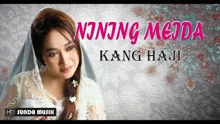 NINING MEIDA Kang Haji