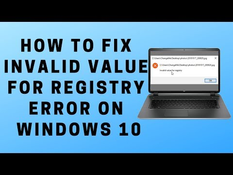 How To Fix Invalid Value For Registry Error On Windows 10