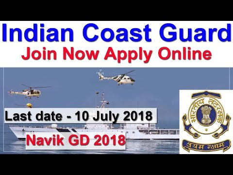 Navik GD Indian Coast Guard Vacancy 2018 Apply Online 2019 Batch Coast Guard 10+2 Entry