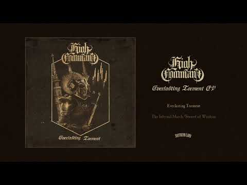 HIGH COMMAND - Everlasting Torment EP (Official Audio)